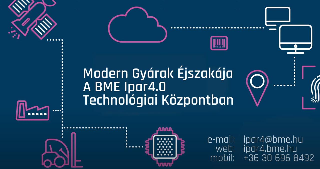 BME Ipar 4.0 Technológiai Központ – Modern gyárak éjszakája